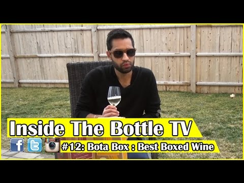 Inside Bottle Tv Bota Box Best Boxed Wine In It
