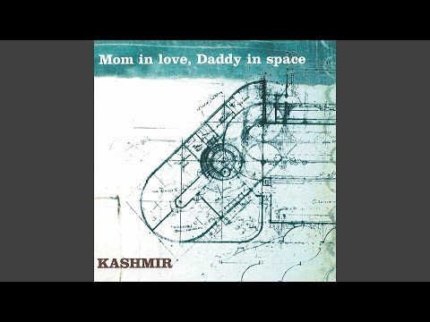 Mom In Love, Daddy In Space (Radio Edit)