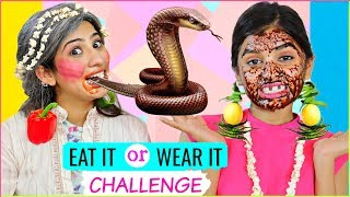 EAT IT or WEAR IT Challenge... | #Fun #Comedy #Anaysa