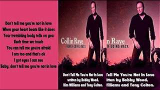 Watch Collin Raye Dont Tell Me Youre Not In Love video