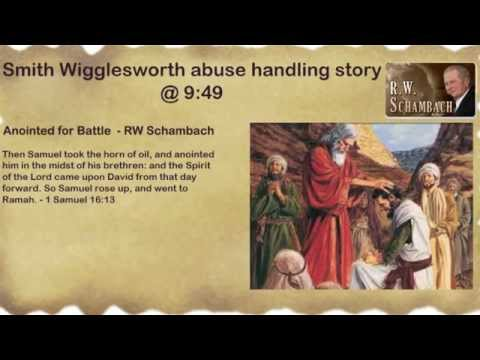 Anointed For Battle - Smith Wigglesworth - Rw Schambach video