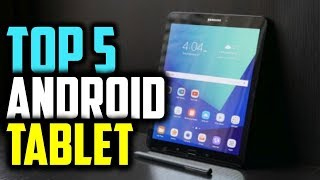 Best Android Tablets Review 2019