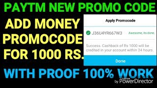 PAYTM NEW PROMOCODE FOR 1000 RS. WITH PROOF 100% WORK