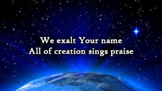 We Exalt Your Name