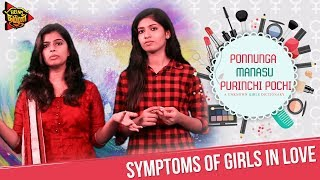 Ponnunga Manasu Purinchi Pochi   Episode 2   Symptoms of Girls in Love   Being Thamizhan