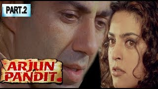 Arjun Pandit Full Hindi Movie PART - 2 | Sunny Deol, Juhi Chawla, | Bollywood Action Movies