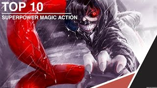 ?TOP 10 Anime?SuperPower Magic Action #1