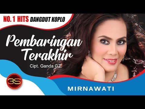 Mirnawati - Pembaringan Terakhir ( Official Music Video )