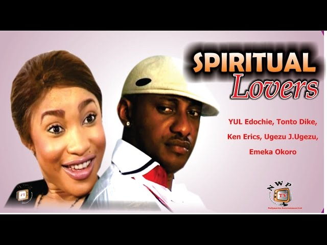 Spiritual Lovers   - Nigerian Nollywood Movie
