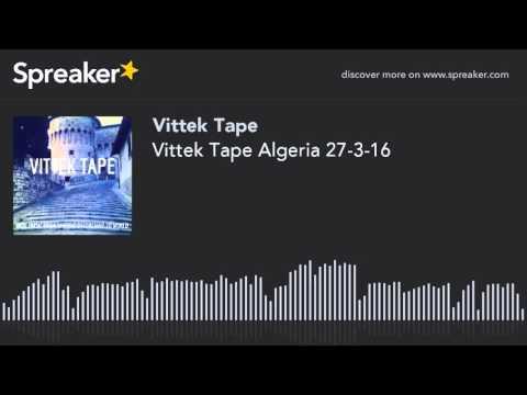 Vittek Tape Algeria 27-3-16