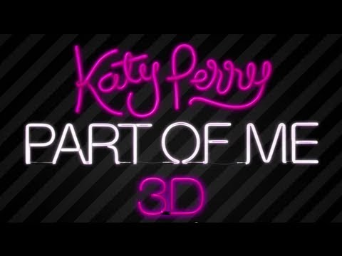 Katy Perry Part of Me 3D Concert Film - Official Clip & Sneak Peek - 2012 (HD)