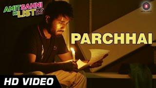Parchhai Video Song
