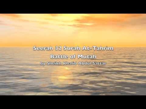 Seerah 32 Prophet Muhammad Surah At Tahrim Batt Mutah by Sheikh Khalid Abdul Sattar
