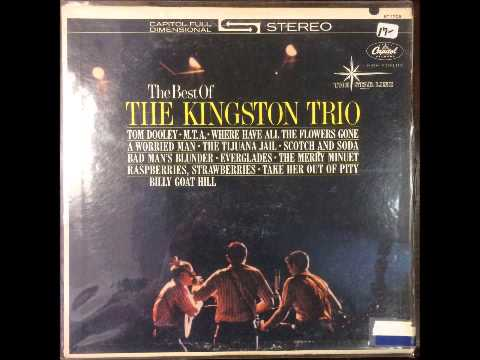 Kingston Trio - Goo Ga Gee