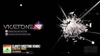 download lagu Zedd Feat. Foxes - Clarity Vicetone Remix gratis