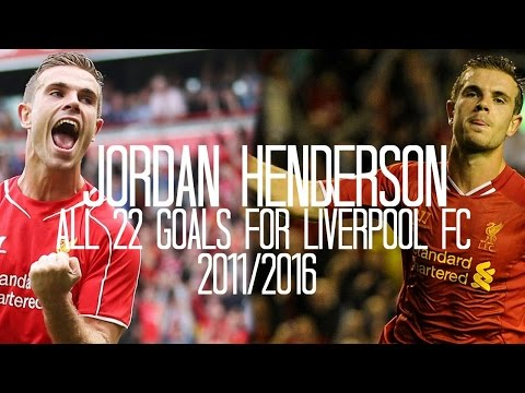 Jordan Henderson - All 22 Goals for Liverpool FC - 2011/2016 - English Commentary (Just Goals)