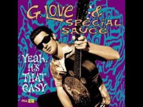 G. Love & Special Sauce - You Shall See