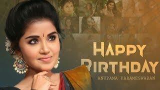 Happy Birthday Anupama Parameswaran | Cute whatsapp status | SR Creations