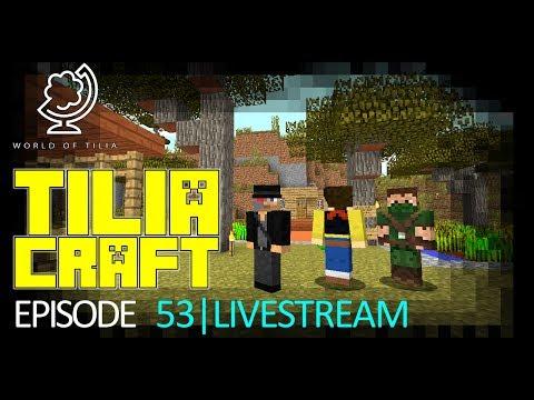 [Minecraft: TiliaCraft] Episode 53: Het nieuwe Tilia (Livestream)