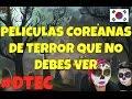 ¡PELICULAS COREANAS DE TERROR QUE NO DEBES VER EN HALLOWEEN! ♥ #DTEC MP3