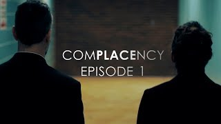 """""""COMPLACENCY"""" Mystery/Crime (Web-Series) 