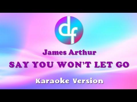 download lagu James Arthur - Say You Won't Let Go Karaoke/s/Instrumental gratis