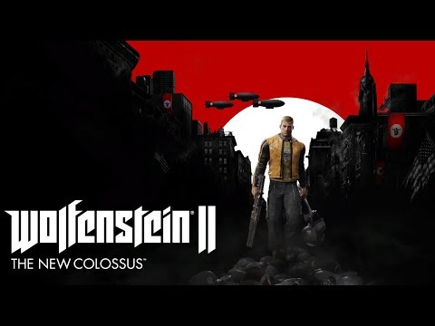 Wolfenstein® II: The New Colossus - Начало
