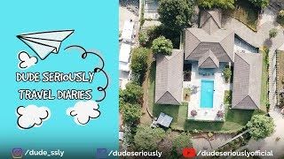 DUDE SERIOUSLY - TRAVEL DIARIES | VLOG 5.1