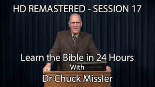 Learn the Bible in 24 Hours - Hour 17 - Small Groups  - Chuck Missler