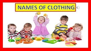 Kids learn names of Clothing- Toddlers- kids TV- english- educational