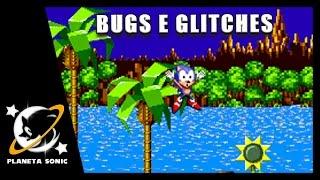 Sonic 1, 2, 3&Knuckles - Bugs e Glitches BIZARROS