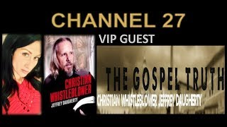 VIP GUEST Jeffery Daugherty The Christian Whistleblower- Author, Palm Reader, Philosopher