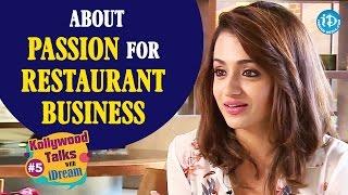 Trisha About Passion for Restaurant Business || Kollywood Talks With iDream || #Trisha