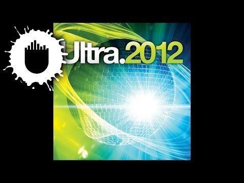 Ultra Mixtape Fridays: Ultra 2012 Mixtape Part 2