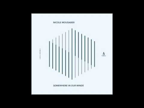 Nicole Moudaber - Somewhere In Our Minds - Truesoul - TRUE1261