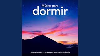 Música Para Dormir Sueño Profundo