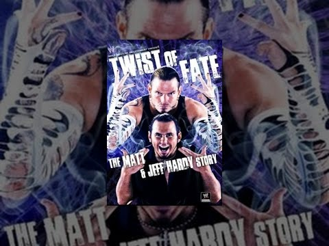 Twist of Fate: The Matt & Jeff Hardy Story