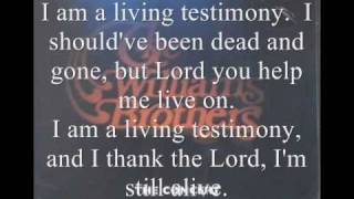 Watch Williams Brothers Living Testimony video