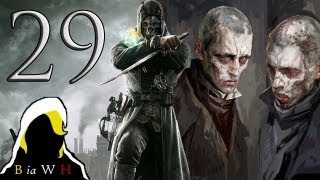 Dishonored ~ ALL ABOARD THE PLAGUE TRAIN!! (Part 29)
