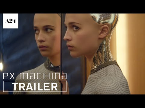 Ex Machina   Official Trailer HD   A24
