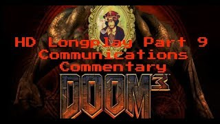 Doom 3 Longplay HD 60FPS - Part 9: Communications (Commentary)