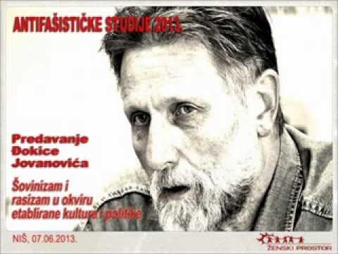 Antifašističke studije 2013 - Đokica Jovanović - Šovinizam i rasizam u okviru ...