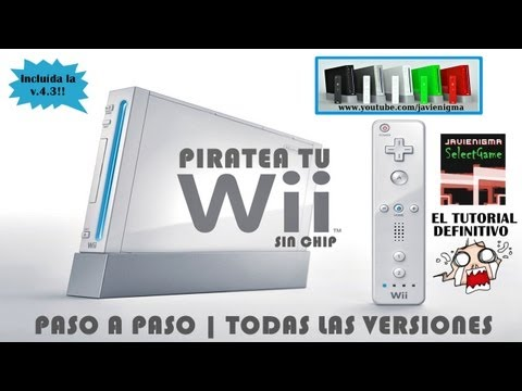 Como Piratear Hackear Wii Sin Chip ni Juego | Incluye v4.3 | Paso a Paso | Tutorial en Español
