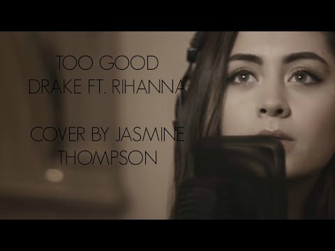 download lagu Jasmine Thompson - Too Good Cover / LYRICS gratis
