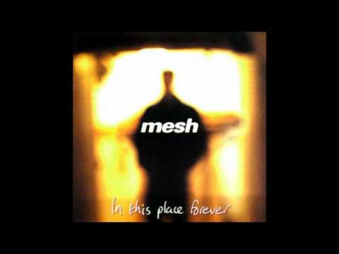 Mesh - The Way I Feel