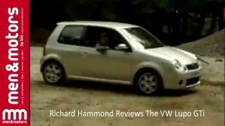 Richard Hammond Reviews The VW Lupo GTi