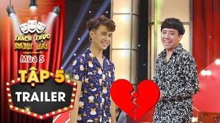 """Thách thức danh hài 5 Trailer tập 5: Trấn Thành """"tan nát"""" với nam thí sinh chỉ muốn """"thương"""" Anh Đức"""