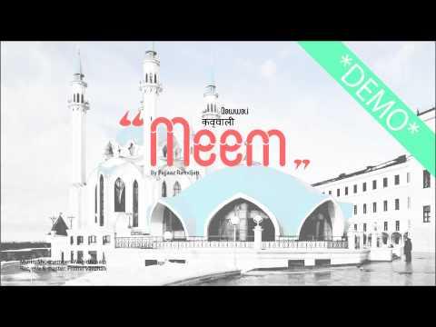 Meem | Qawwali Song | Demo | By Fajjaaz Ramdjan