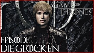 "Game of Thrones - Staffel 8 Folge 5 ""Die Glocken"" - Kritik Review"