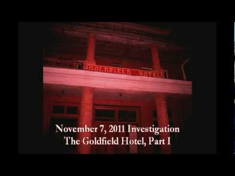 Goldfield Hotel Investigation - Part I